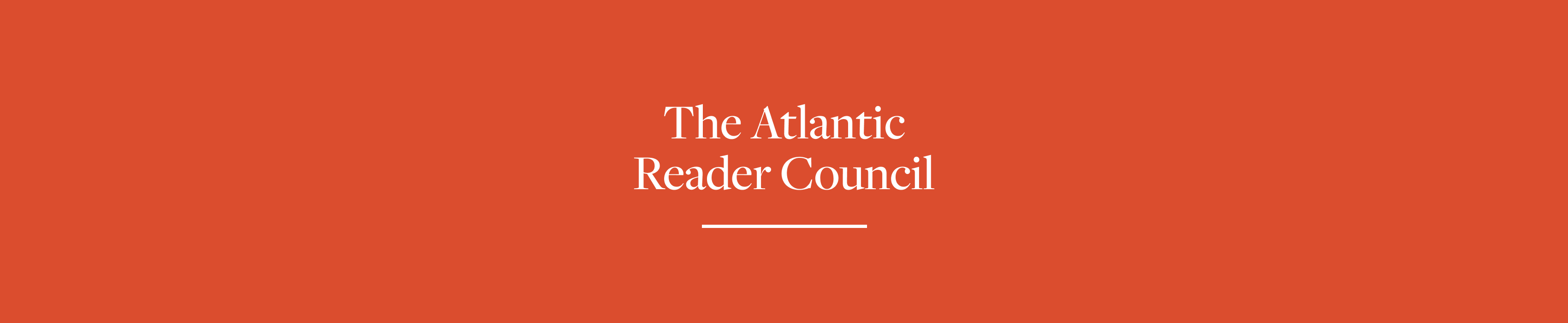 The Atlantic Reader Council